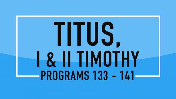 Titus, 1 & 2 Timothy